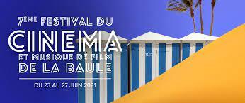 FESTIVAL DU CINEMA ET MUSIQUE DE FILM DE LA BAULE